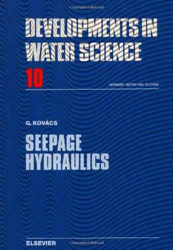 9780444997555: Seepage Hydraulics (Developments in Water Science)