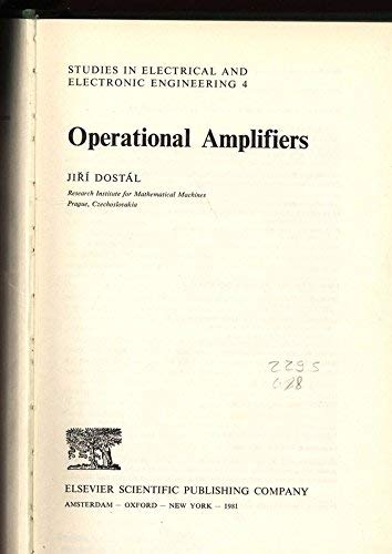 Operational Amplifiers (Studies in Electrical and Electronic Engineering): Jiri Dostal