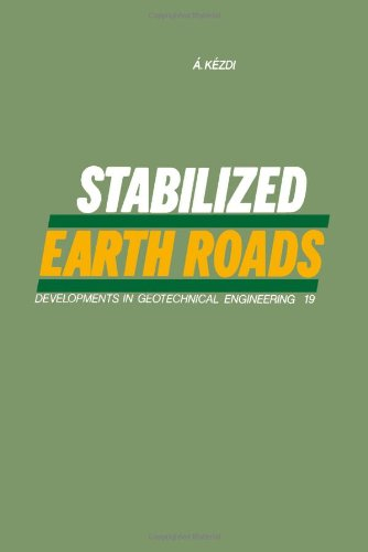 9780444997869: Stabilized Earth Roads (Developments in Geotechnical Engineering) (English and Hungarian Edition)