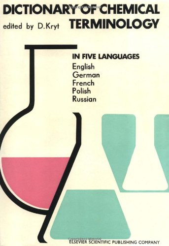 9780444997883: Dictionary of Chemical Terminology: In English (with definitions), German, French, Polish and Russian