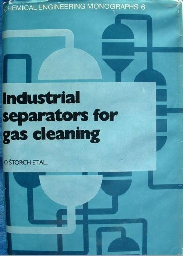 9780444998088: Industrial Separators for Gas Cleaning (Chemical engineering monographs ; v. 6) (Czech and English Edition)