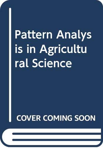 9780444998446: Pattern Analysis in Agricultural Science
