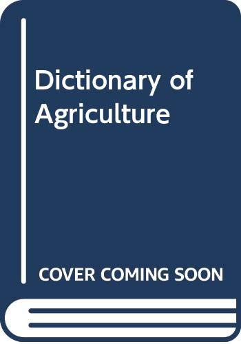 9780444998491: Dictionary of agriculture: German--English--French--Spanish--Russian : systematical and alphabetical