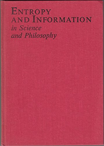 9780444998880: Entropy and Information in Science and Philosophy