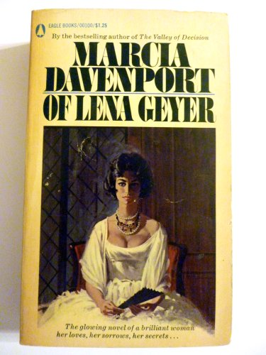 Of Lena Geyer (A magnificent novel for every woman who has struggled for fulfill (0445001003) by Marcia Davenport