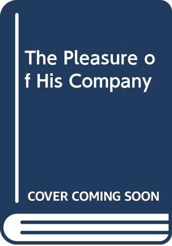 The Pleasure of His Company: Jr. Paul B.
