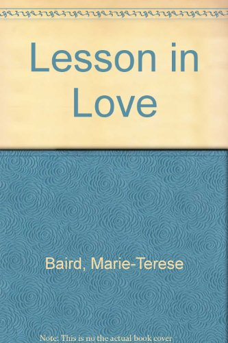 Lesson in Love: Marie-Terese Baird