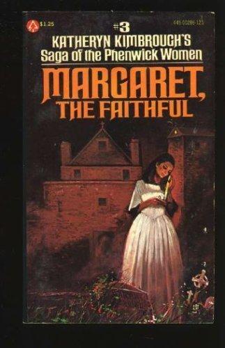 Margaret, The Faithful: Katheryn Kimbrough
