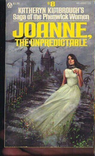 9780445003477: Joanne, the Unpredictable (Saga of the Phenwick Women, #8)