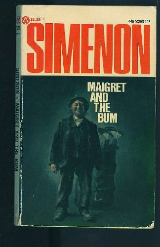 9780445003934: Maigret and the Bum