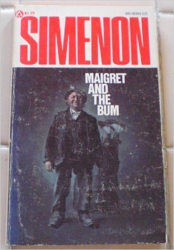 Maigret And The Bum: Simenon, Georges; Stewart, Gene (Trans)