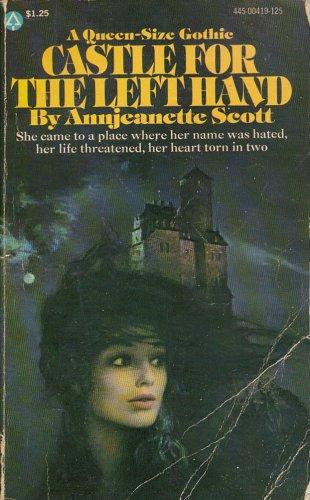 Castle for the Left Hand: Annjeanette Scott