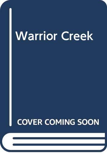 Warrior Creek: L. P. Holmes