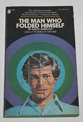 9780445005464: Man Who Folded Himself