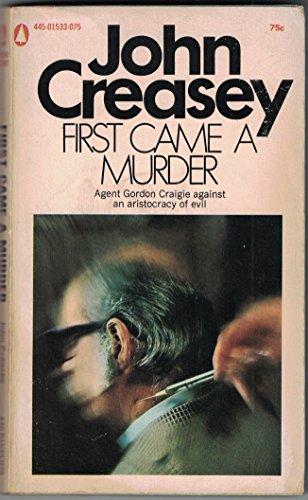9780445015333: First Came a Murder