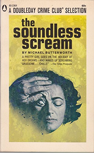 9780445023642: The Soundless Scream (Pop Library Sixty, 60-2364)