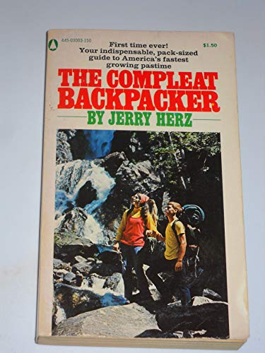 The compleat backpacker: Herz, Jerry
