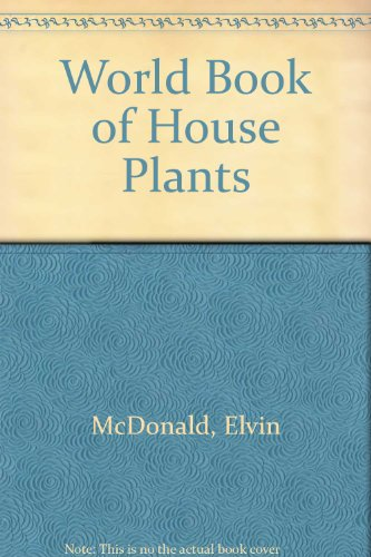 9780445031524: World Book of House Plants