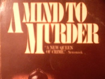 A Mind to Murder (Adam Dalgliesh Mystery Series #2): James, P. D.