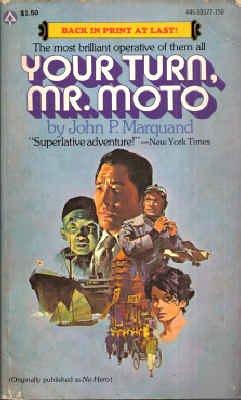 9780445031777: Your Turn, Mr. Moto (No Hero)