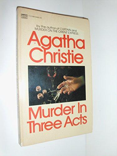 Murder in Three Acts: Christie, Agatha