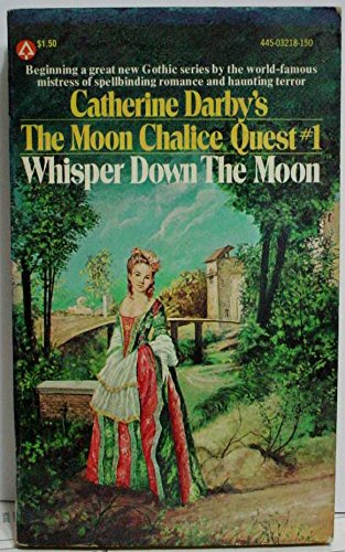 9780445032187: WHISPER DOWN THE MOON (The Moon Chalice Quest #1)