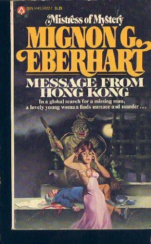 Message from Hong Kong: Eberhart, Mignon Good