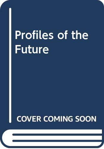 9780445040618: Profiles of the Future