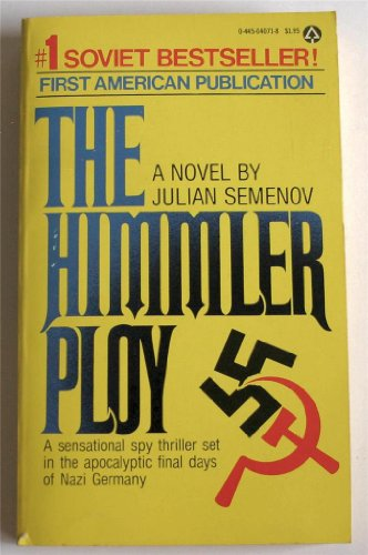 9780445040717: The Himmler Ploy. A Sensational Spy Thriller Set in the Apocalyptic Final Daus of Nazi Germany