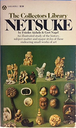 9780445040960: Netsuke (The Collectors Library)