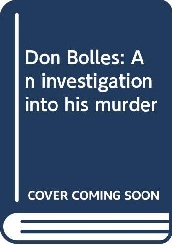 9780445041226: Don Bolles: An investigation into his murder