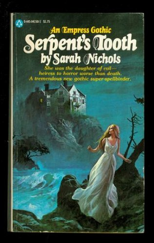 Serpent's Tooth (An Empress Gothic): Sarah Nichols
