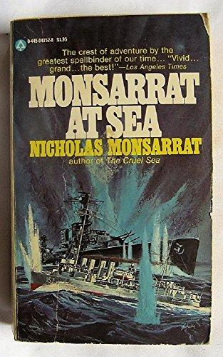9780445041523: Monsarrat At Sea