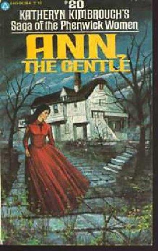 9780445041684: Ann, the Gentle (Saga of the Phenwick Women #20)