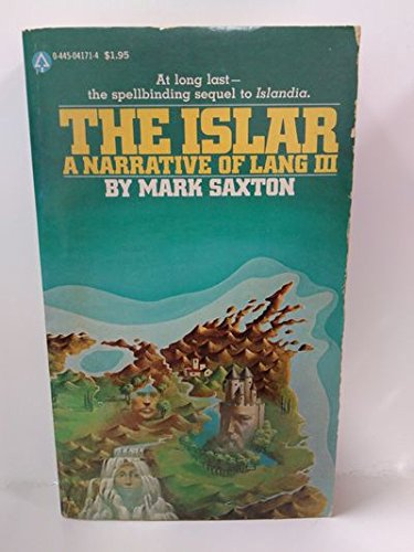 The Islar: A Narrative of Lang III: Mark Saxton