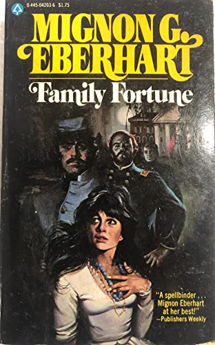 Family Fortune (0445042036) by Mignon G. Eberhart