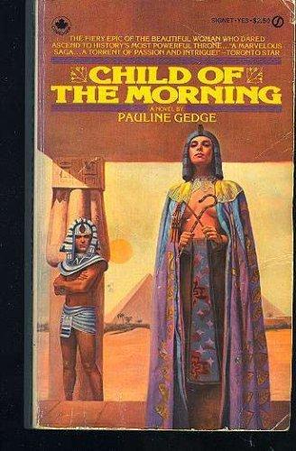 Child of the Morning: Gedge, Pauline