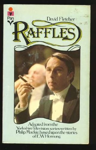 9780445043114: Raffles; The Return of the World's Most Irresistible Rougue - A Novel