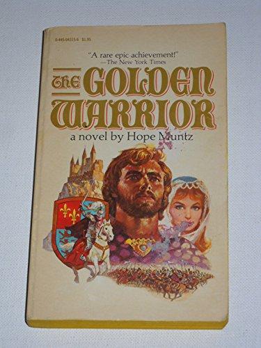 9780445043152: The golden warrior: A novel
