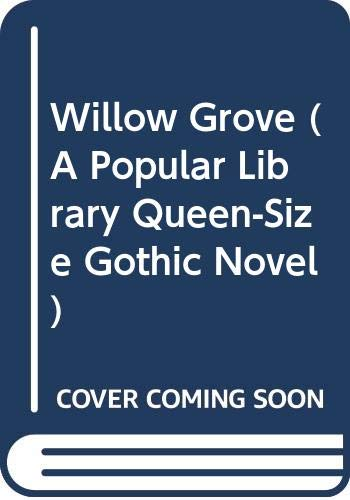 Willow Grove (A Popular Library Queen-Size Gothic: Jean Anne Bartlett