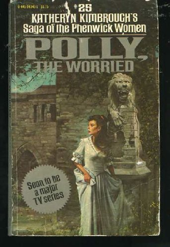 9780445043435: Saga of the Phenwick Women; Polly the Worried #25