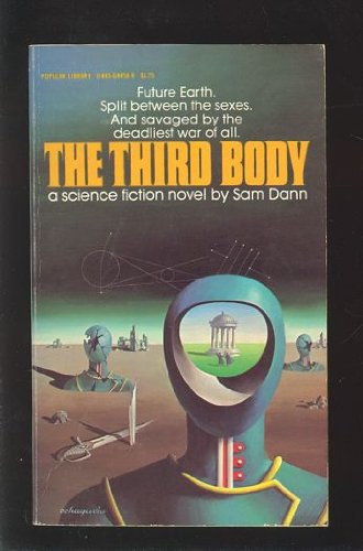 9780445044586: The third body : a novel