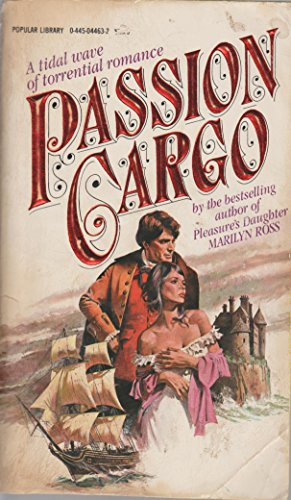 Passion Cargo (0445044632) by Marilyn Ross