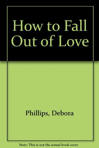 9780445045101: How to Fall Out of Love
