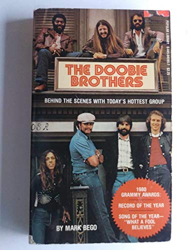 9780445045958: The Doobie Brothers : Behind the Scenes With Today's Hottest Group