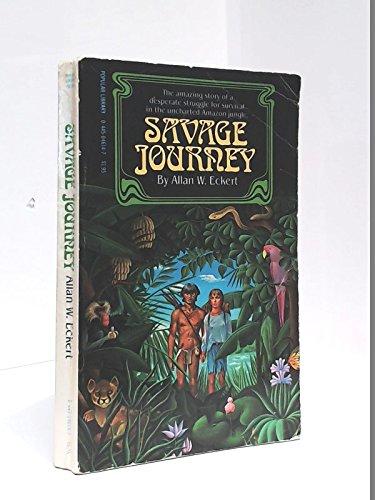 9780445046146: Savage Journey