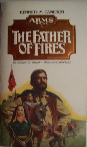 Arms Book 1: The Father of Fires