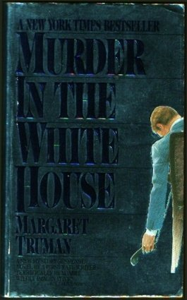 9780445046610: Murder In the White House (Capital Crimes Mysteries Series)