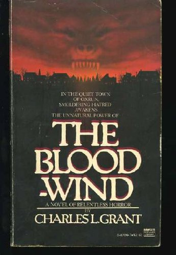 The Bloodwind (SIGNED): Grant, Charles L.
