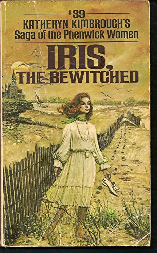 Iris, the Bewitched: Katheryn Kimbrough